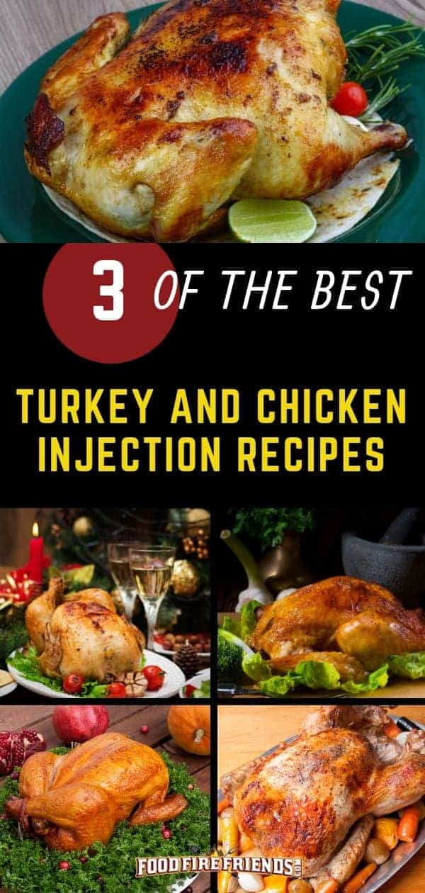 3 chicken and turkey injection recipes written across a photo montage of cooked turkeys