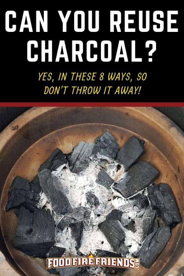 Can you reuse charcoal written above a photo of partially burned charcoal