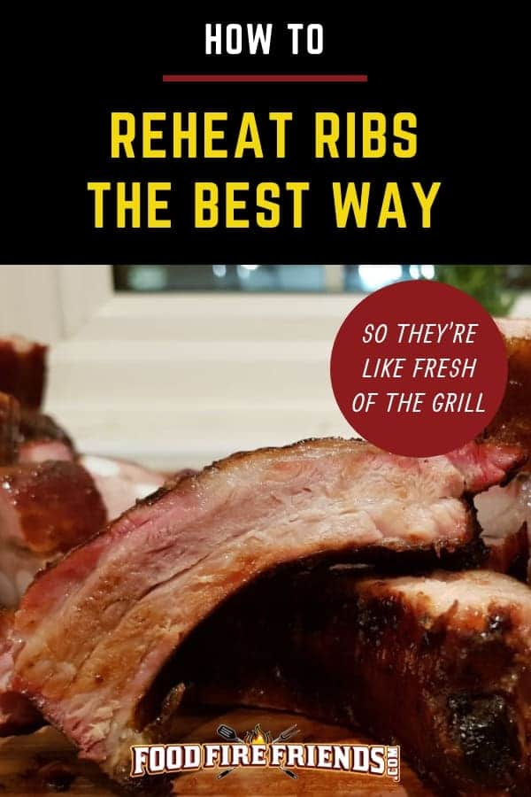 How to reheat ribs the best way - written above a picture of juicy, smoked pork ribs