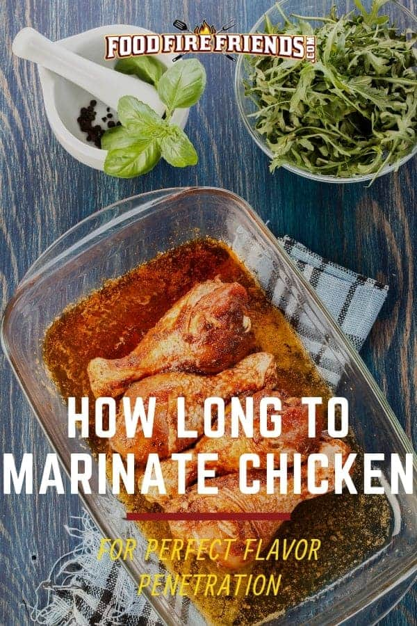 How long to marinate chicken written across chicken pieces sitting in marinade