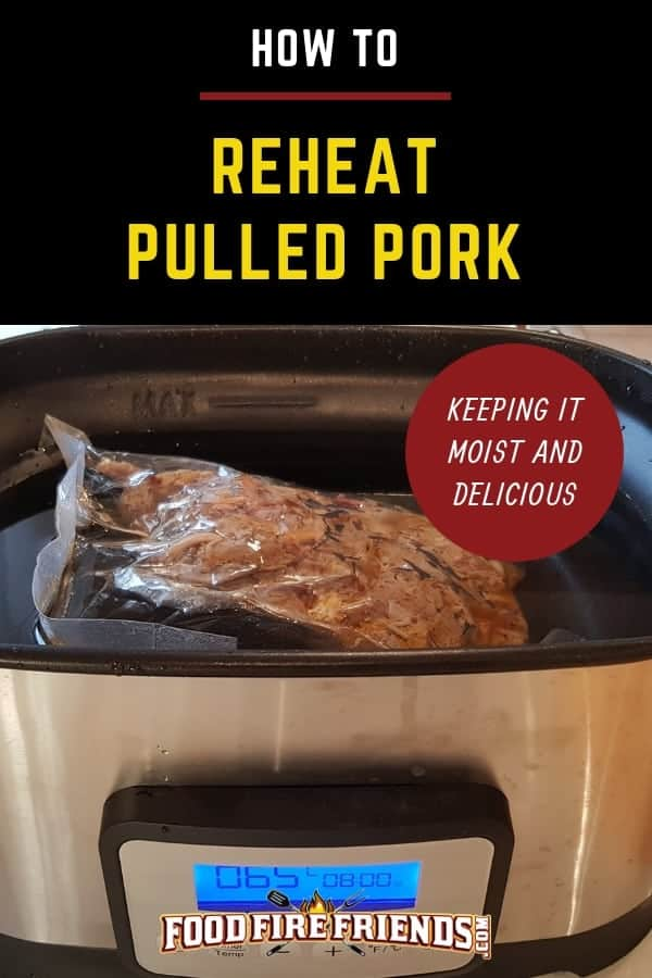 How to reheat pulled pork written above a photo of pulled pork being reheated sous vide