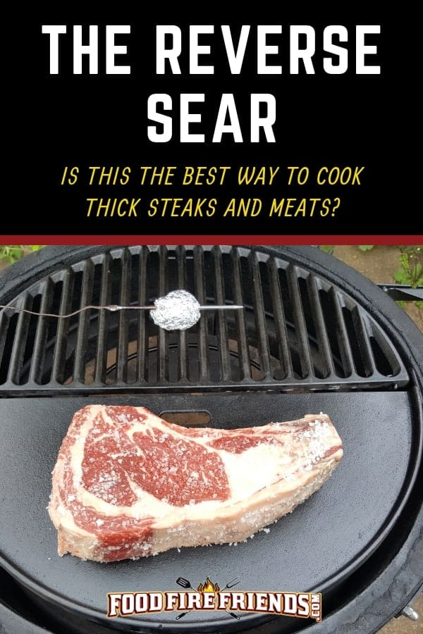 The Reverse sear - written across a large steak on a charcoal grill