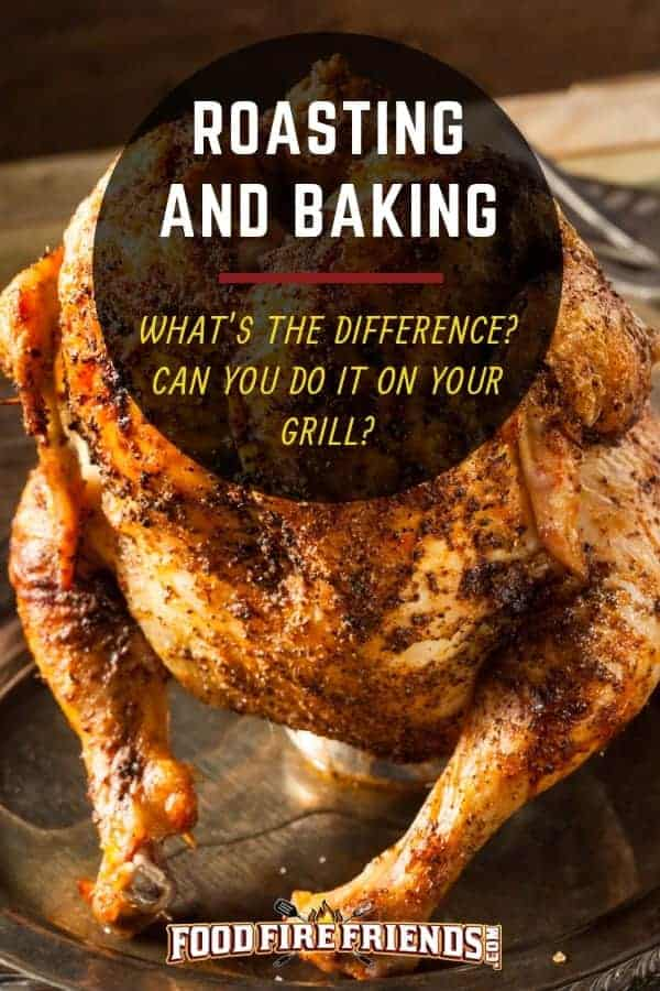 Roasting and Baking - written across a large, roasted chicken