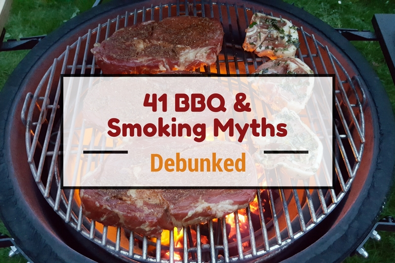41 BBQ and smoking myths debunked, written across some steaks and chops grilling on a kamado joe