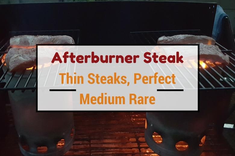 Afterburner steak, thin steaks, perfect medium rare - written across 4 steaks grilling on 2 chimney starters