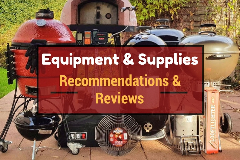 Equipment and supplies recommendations and reviews, written across a collection of BBQs, smokers, thermometers and other grilling accessories