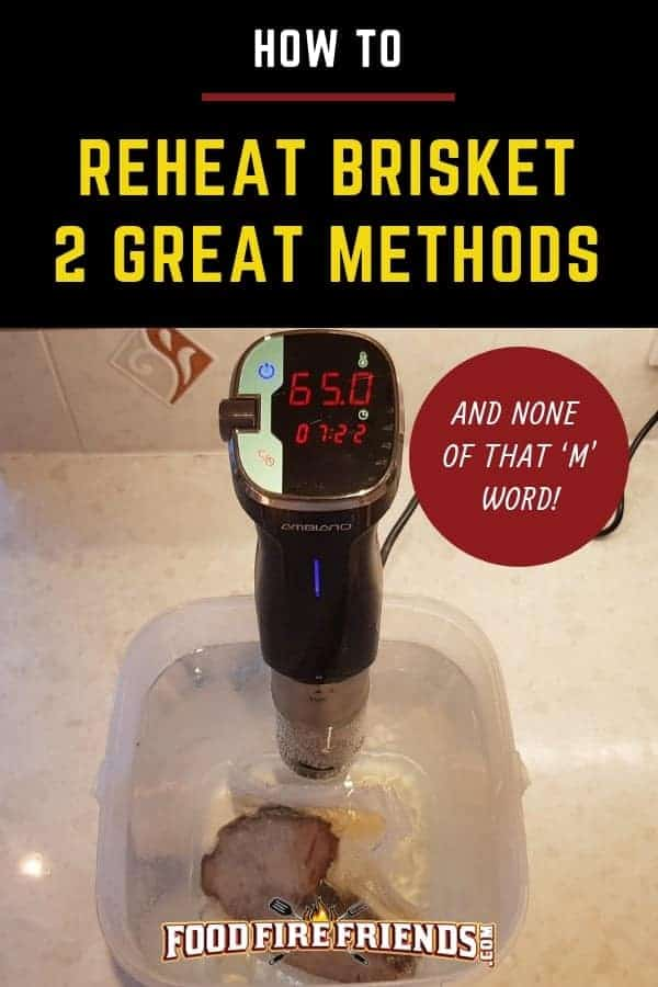 How to reheat brisket written above brisket being reheated in a sous vide bath