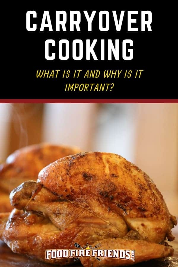 Carryover cooking written above 2 freshly roasted whole birds