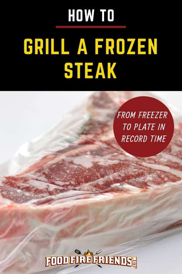 How to grill frozen steak written above a vac-packed frozen steak