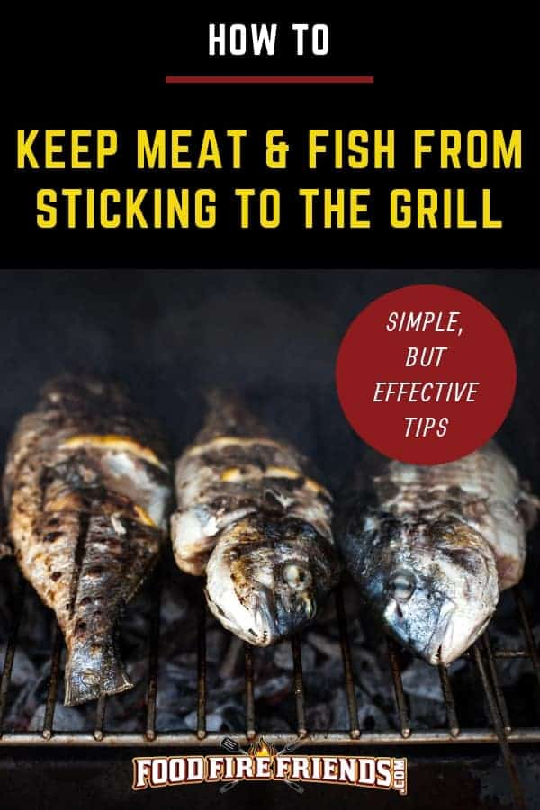 How to stop meat and fish sticking to the grill written above a photo of fish stuck to a grill