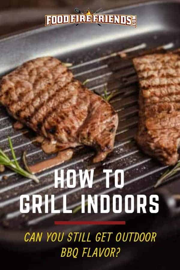 How to grill indoors written across two pieces of meat on a ridged grill pan