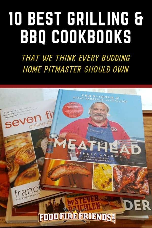 10 best grilling and bbq cookbooks written above a photo of a stack of BBQ and grilling books