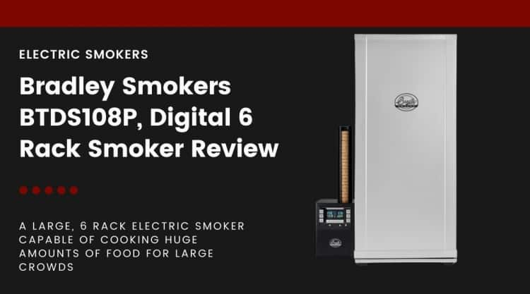 The 6 rack Bradley electric smoker isolated on black, next to words describing it and the fact this article is a review