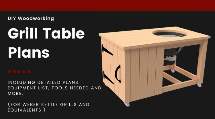 grill table plans, written beside an image of DIY grill cart for weber kettles